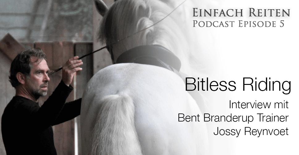 ERP 005 – Bitless Art of Riding