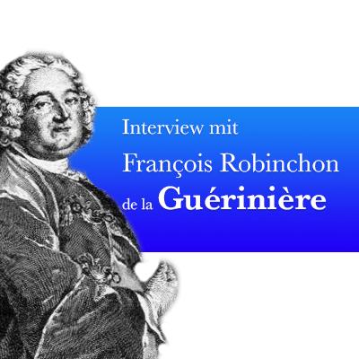 Interview mit François Robinchon de la Guérinière